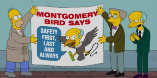 Mr. Burns From the Simpsons is, No Surprise, a Safety Hypocrite